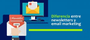 ¿Cuál es la diferencia entre email newsletters y campañas de email marketing?